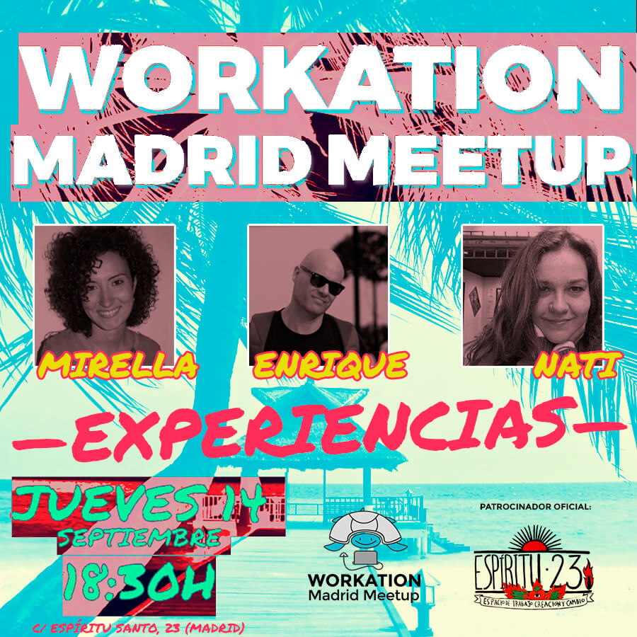 Workation Madrid Meetup